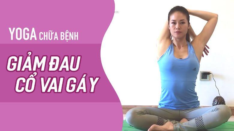 Tổng hợp một số bài tập yoga cho người đau vai gáy